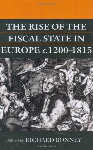 The Rise of the Fiscal State in Europe, c. 1200-1815 (English Edition)