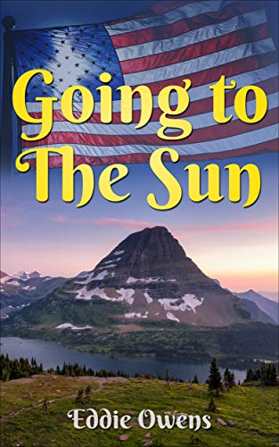 Book: GOING TO THE SUN by Eddie Owens