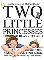 Two Little Princesses Through Blanket Land: A Search and Find Book