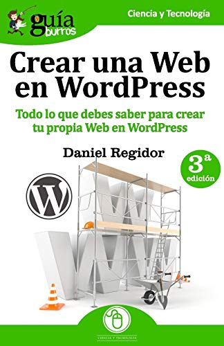 GuíaBurros: Crear una Web en WordPress: Todo lo que debes saber para crear tu própia Web en WordPress: 3