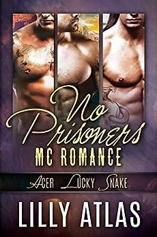 No Prisoners MC Box Set: Books 3, 4, & 5 by [Lilly Atlas]