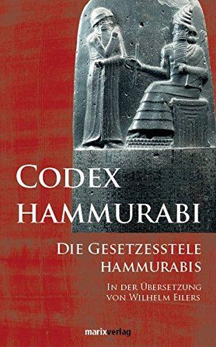 Codex Hammurabi: Die Gesetzesstele Hammurabis