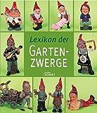 Lexikon der Gartenzwerge