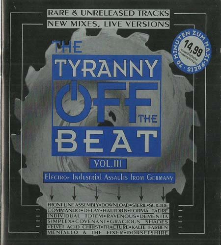 The Tyranny Off The Beat Vol. III