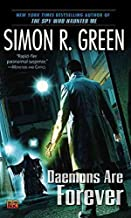 [Daemons Are Forever] (By: Simon R Green) [published: June, 2009]