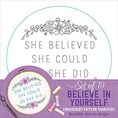 Buy Believe In Yourself Embroidery Pattern Transfers (set of 10 hoop designs!)