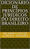 Dicionário de Princípios Jurídicos do Direito Brasileiro