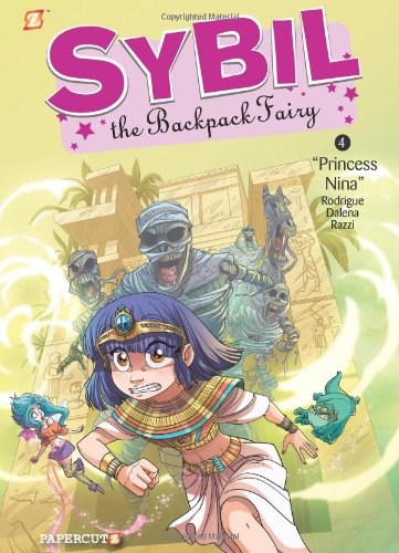 Sybil the Backpack Fairy #4: Princess Nina