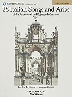 28 Italian Songs and Arias (Medium High): Of the 17th & 18th Centuries