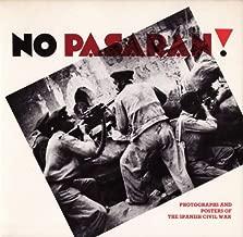 No Pasaran!: Photographs and Posters of the Spanish Civil War 1936