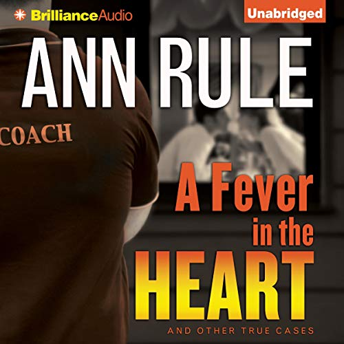 A Fever in the Heart: And Other True Cases  By  cover art