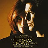 The Thomas Crown Affair: Music From the MGM Motion Picture von Bill Conti