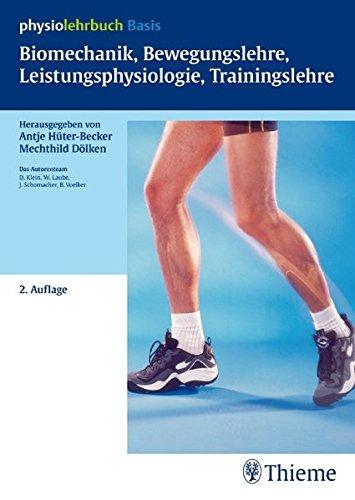 Biomechanik, Bewegungslehre, Leistungsphysiologie, Trainingslehre (Physiolehrbuch)