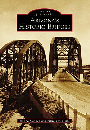 Arizona's Historic Bridges (Images of America)