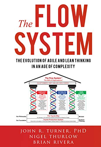 The Flow System: The Evolution of Agile and Lean Thinking in an Age of Complexity (English Edition)