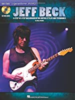 Jeff Beck: A Step-By-Step Breakdown of His Guitar Styles and Techniques (Guitar Signature Licks)