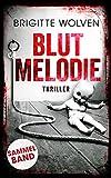 Blutmelodie: Thriller (Alexander Barray 1 + 2)