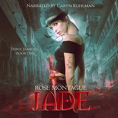 Jade     Three J'amigos, Book 1              By:                                                                                                                                 Rose Montague                               Narrated by:                                                                                                                                 Caryn Kuhlman                      Length: 5 hrs and 41 mins     9 ratings     Overall 4.2