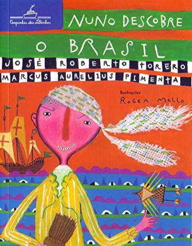 Nuno descobre o Brasil