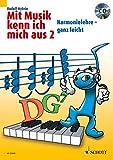 Mit Musik kenn ich mich aus: Harmonielehre - ganz leicht. Band 2. Ausgabe mit CD.