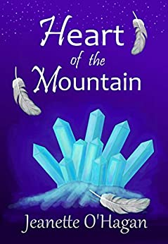 Heart of the Mountain: A short novella (Under the Mountain Book 1) by [Jeanette O'Hagan]