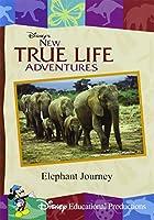New True Life Adventures: Elephant Journey