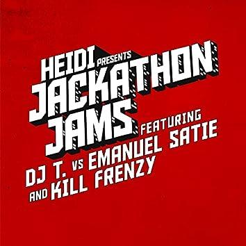 Heidi Presents Jackathon Jams feat. DJ T. vs Emanuel Satie & Kill Frenzy