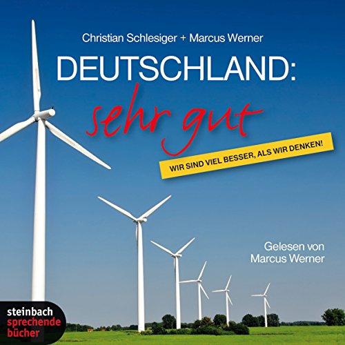 Deutschland: sehr gut. Wir sind viel besser, als wir denken Titelbild