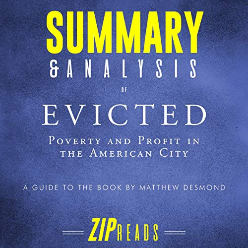 Summary & Analysis of Evicted: Poverty and Profit in the American City | A Guide to the Book by Matthew Desmond cover art
