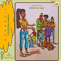 Libota na ngai my family: lingala pona bana