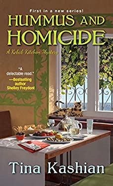 Hummus and Homicide (A Kebab Kitchen Mystery Book 1)