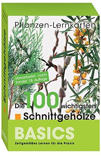 Pflanzen-Lernkarten: Die 100 wichtigsten Schnittgehölze: 100 Lernkarten mit Lernkartenbox