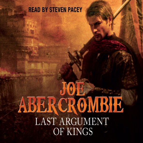Last Argument of Kings     The First Law: Book Three              Auteur(s):                                                                                                                                 Joe Abercrombie                               Narrateur(s):                                                                                                                                 Steven Pacey                      Durée: 27 h et 3 min     106 évaluations     Au global 4,7