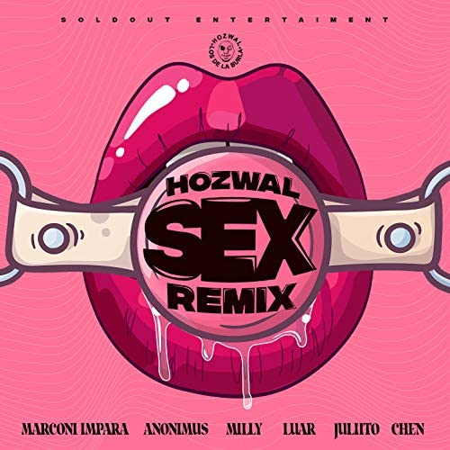 Hozwal feat. Marconi Impara, Anonimus, Milly, Luar, Juliito & Chen