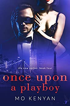 Once Upon a Playboy: The New Yorker: Book 4 by [MO Kenyan]