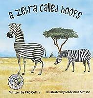 A Zebra Called Hoops