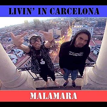 Livin in Carcelona