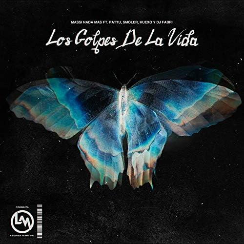 Massi Nada Mas feat. Pattu, Smoler,  Huexo  &  Dj Fabri