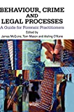 Image of Behaviour, Crime and Legal Processes: A Guide for Forensic Practitioners