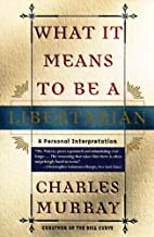Best what it means to be a libertarian Reviews