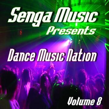 Senga Music Presents: Dance Music Nation Volume 8 (Instrumental)