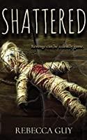 Shattered: A haunting supernatural thriller