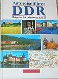 Ratgeber für Urlaub und Reisen mit Autoatlas. DDR