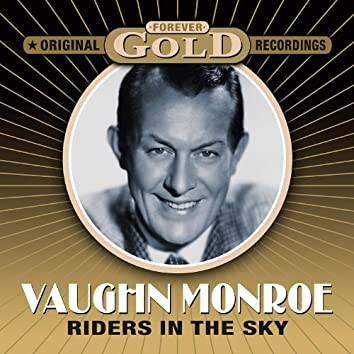 Forever Gold - Riders In The Sky (Remastered)
