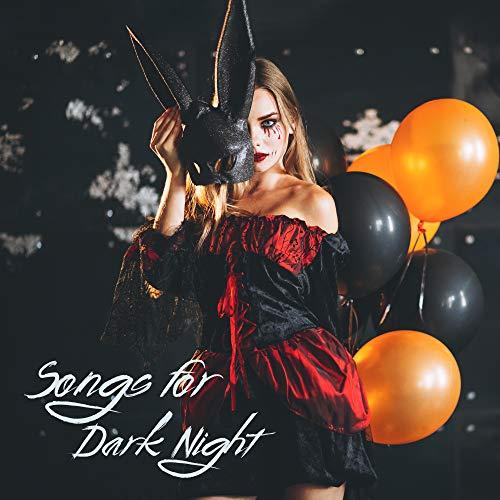 Songs for Dark Night: Background Horrifying Music for Halloween Costume Party, Halloween Tricks