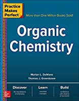 Organic Chemistry (Practice Makes Perfect)