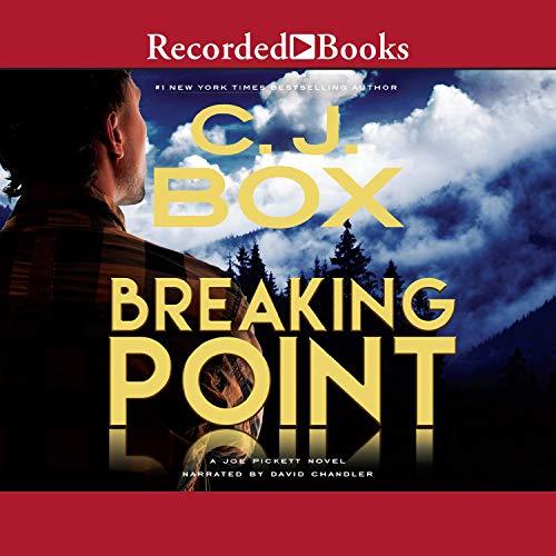 Breaking Point: A Joe Pickett Novel Book 13 audiobook cover art