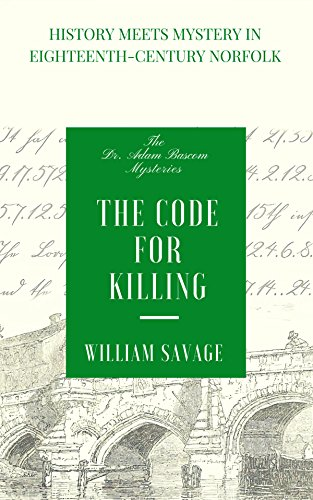 The Code for Killing (The Dr Adam Bascom Mysteries Book 2) by [William Savage]