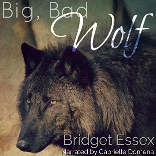 Big, Bad Wolf Audiobook By Bridget Essex cover art