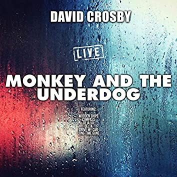 Monkey And The Underdog (Live)